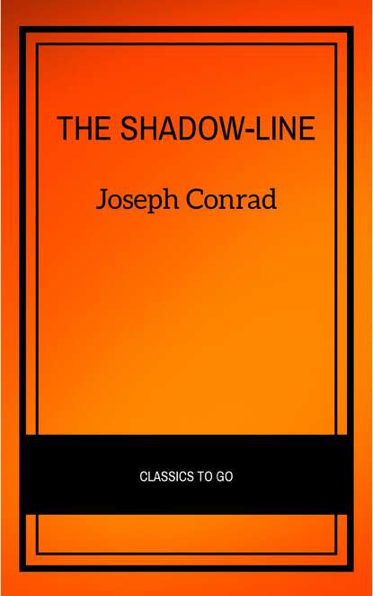 Джозеф Конрад The Shadow-Line: A Confession (Vintage Classics) the confession