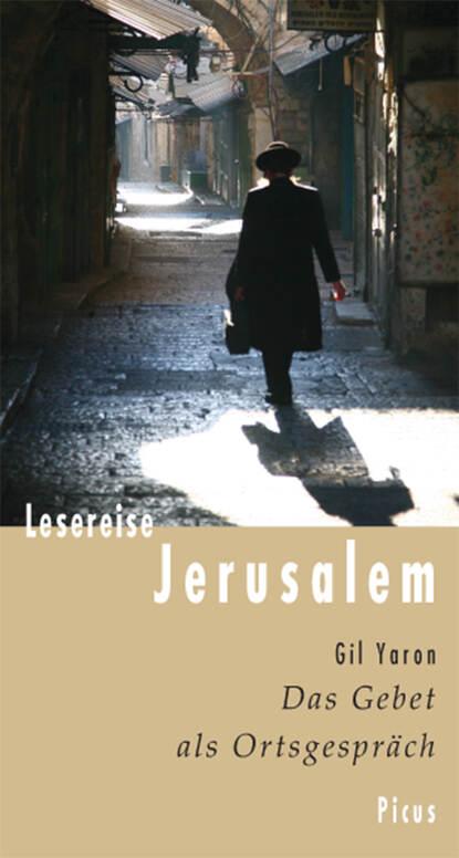 Gil Yaron Lesereise Jerusalem недорого