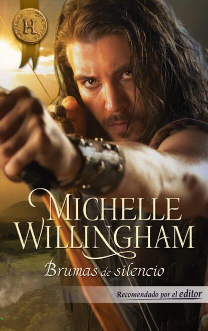 Michelle Willingham Brumas de silencio michelle willingham olvidada por su esposo