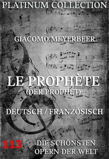 Eugène Scribe Le Prophète (Der Prophet) eugène scribe théatre de eugène scribe t 7