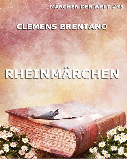 Clemens Brentano Rheinmärchen robert brentano two churches