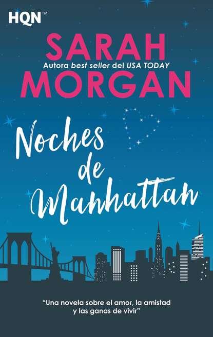 Фото - Sarah Morgan Noches de Manhattan sarah morgan sleepless in manhattan