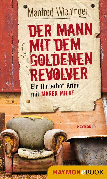 Manfred Wieninger Der Mann mit dem goldenen Revolver manfred mann chapter three manfred mann chapter three manfred mann chapter three