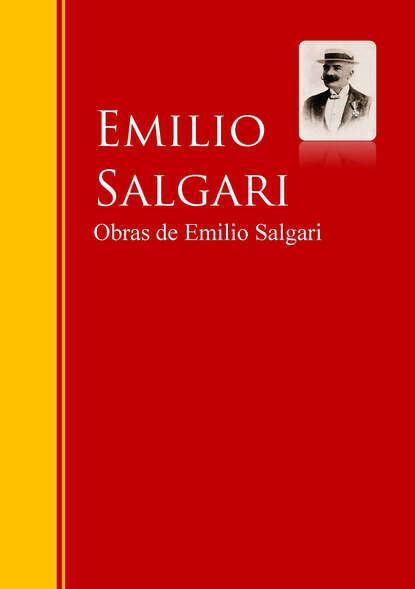 Emilio Salgari Obras de Emilio Salgari emilio salgari la reina de los caribes