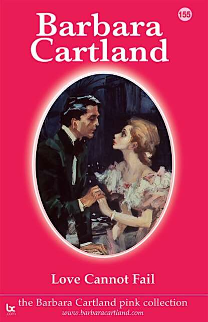 Barbara Cartland Love cannot Fail quick m love may fail