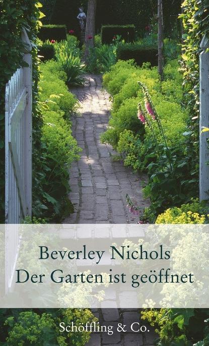 Фото - Beverley Nichols Der Garten ist geöffnet linda nichols schamlos