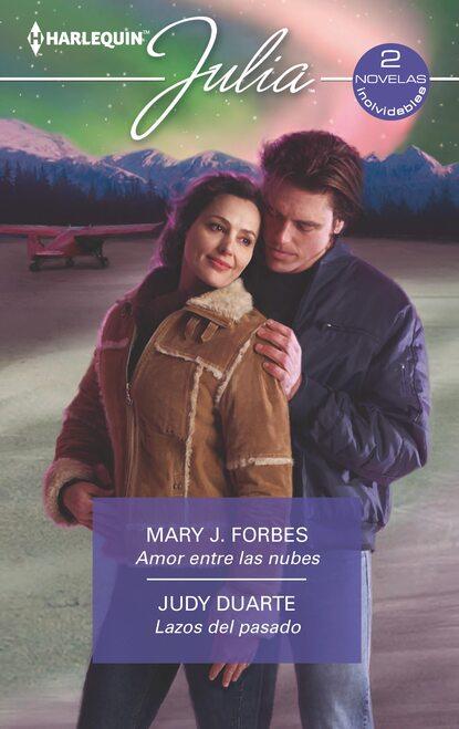 Mary J. Forbes Amor entre las nubes - Lazos del pasado недорого