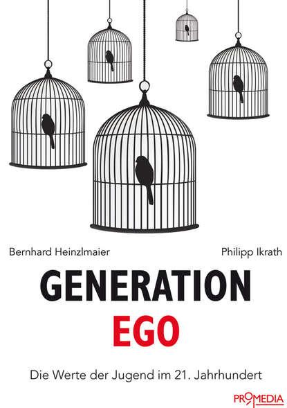 Bernhard Heinzlmaier Generation Ego bernhard schlink lektor