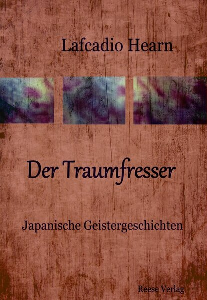 купить Lafcadio Hearn Der Traumfresser в интернет-магазине