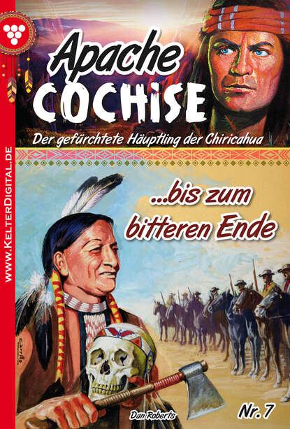 Dan Roberts Apache Cochise 7 – Western ps dan luo page 7