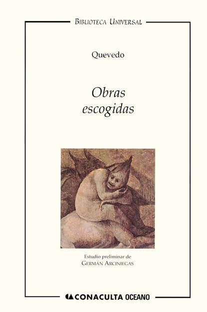 Francisco de Quevedo Obras escogidas Quevedo