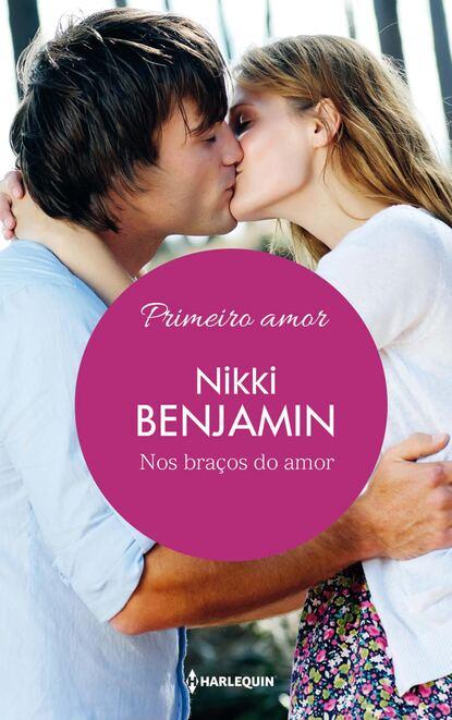 nikki benjamin en brazos del amor Nikki Benjamin Nos braços do amor