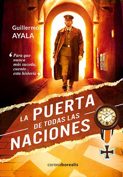 Guillermo Ayala La puerta de todas las naciones недорого