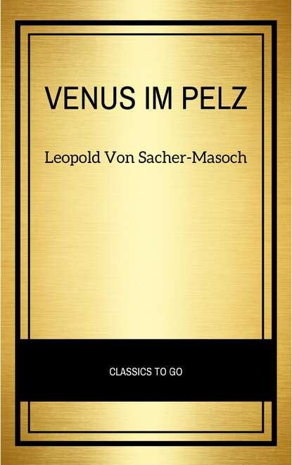 цена на Леопольд фон Захер-Мазох Venus im Pelz