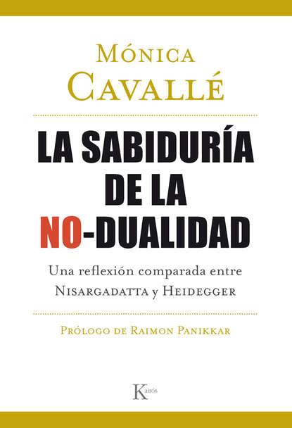 Mónica Cavallé Cruz La sabiduría de la no-dualidad mónica ojeda historia de la leche