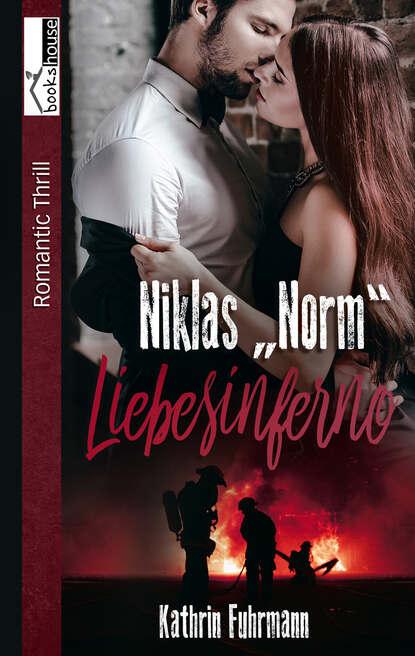 Kathrin Fuhrmann Niklas Norm - Liebesinferno ann kathrin karschnick rack geheimprojekt 25 folge 1 ungekürzt