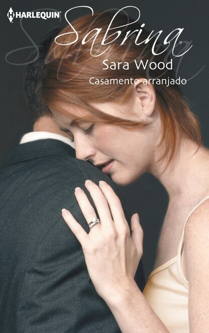SARA WOOD Casamento arranjado