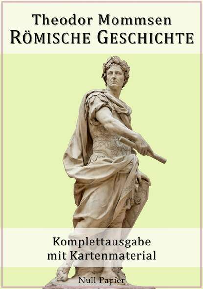 Theodor Mommsen Römische Geschichte livius titus römische geschichte