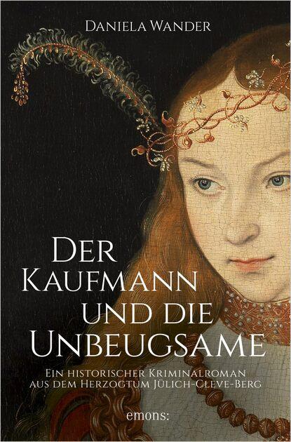 Daniela Wander Der Kaufmann und die Unbeugsame недорого