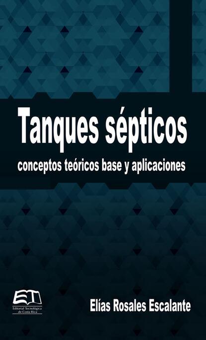 Elías Rosales Tanques sépticos post colonial discourses in francisco sionil jose's rosales saga