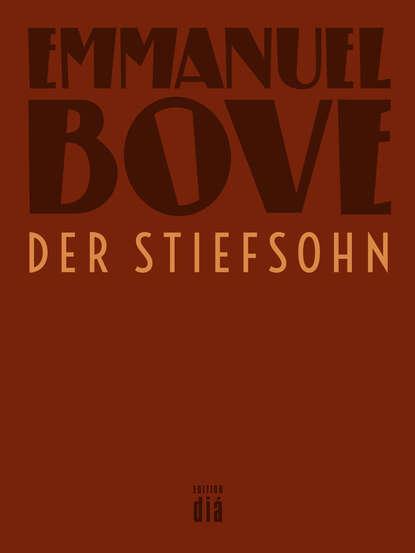 Emmanuel Bove Der Stiefsohn недорого