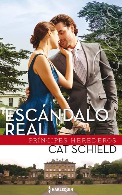 Cat Schield Escándalo real cat schield ślubny kontrakt