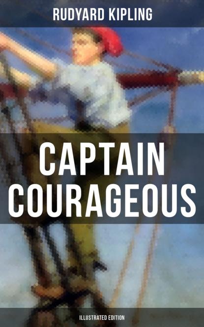Фото - Редьярд Джозеф Киплинг Captain Courageous (Illustrated Edition) dan harvey soldiers of the short grass