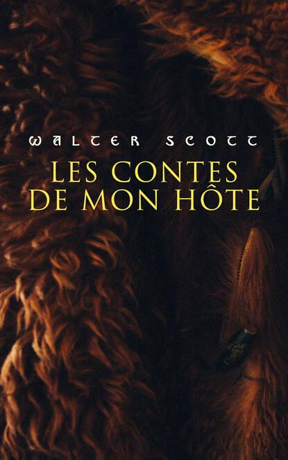 walter scott les chroniques de la canongate Walter Scott Les contes de mon hôte