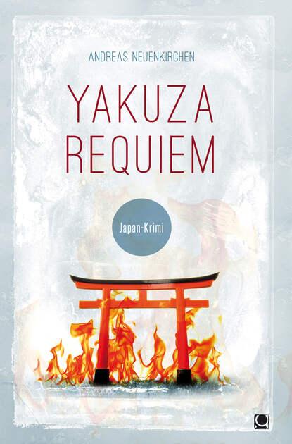 Andreas Neuenkirchen Yakuza Requiem anna bellon requiem