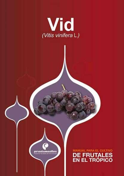 Pedro José Almanza Merchán Manual para el cultivo de frutales en el trópico. Vid pedro andreu lópez el secadero de iguanas