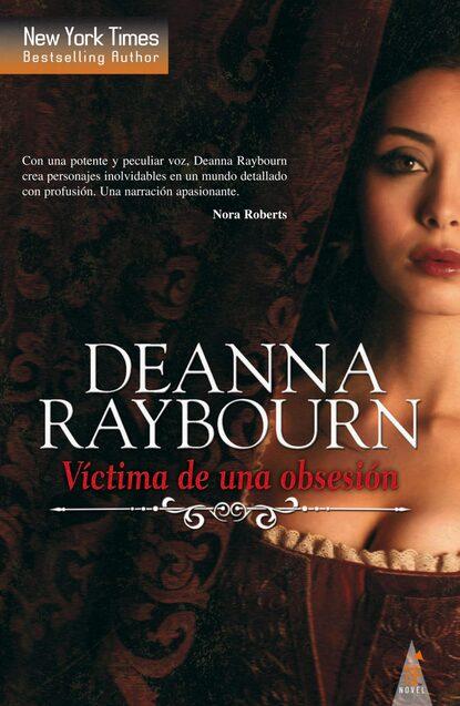 Deanna Raybourn Víctima de una obsesión deanna raybourn tempo de segredos