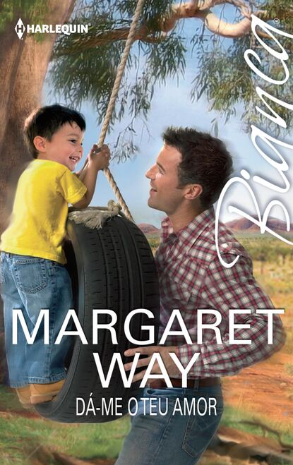 Фото - Margaret Way Dá-me o teu amor margaret way segundo compromisso