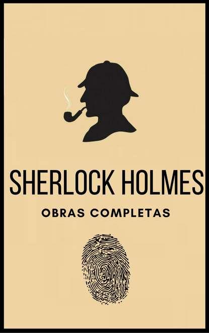 Артур Конан Дойл Sherlock Holmes (Obras completas) артур конан дойл sherlock holmes mystery magazine 27