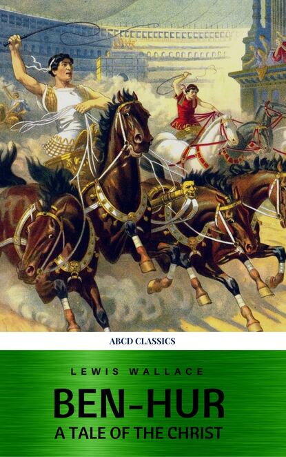 Lewis Wallace Ben-Hur: A Tale of the Christ wallace l ben hur a tale of the christ isbn 9781853262838