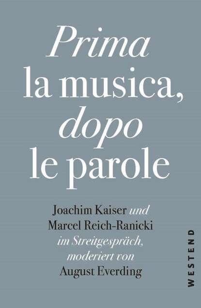 Marcel Reich-Ranicki Prima la Musica, dopo le parole la prima
