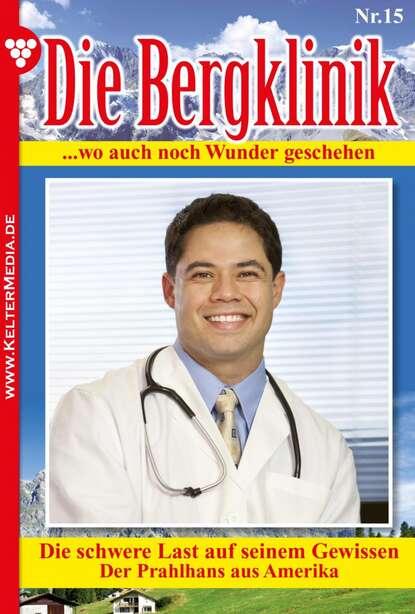 Hans-Peter Lehnert Die Bergklinik 15 – Arztroman hans peter großhans gegner oder geschwister