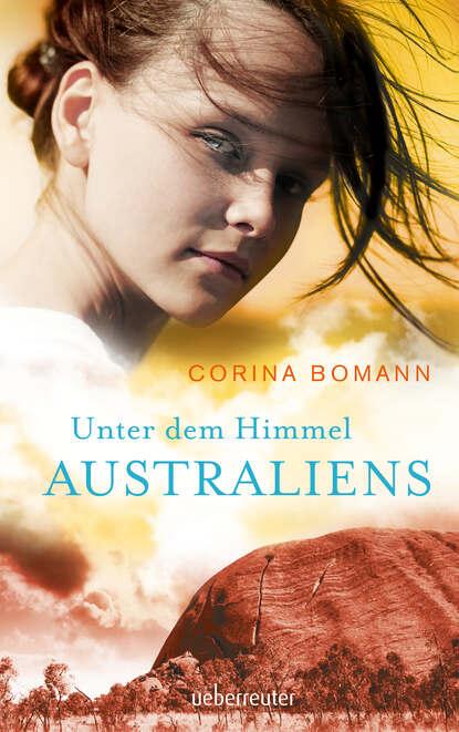 Фото - Corina Bomann Unter dem Himmel Australiens corina bomann die knopfmacherin