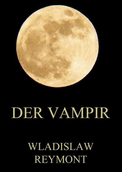 Wladislaw Reymont Der Vampir wladislaw jachtchenko die 5 rollen einer führungskraft
