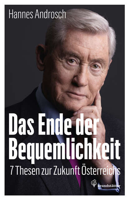 Hannes Androsch Das Ende der Bequemlichkeit reginald grünenberg das ende der bundesrepublik