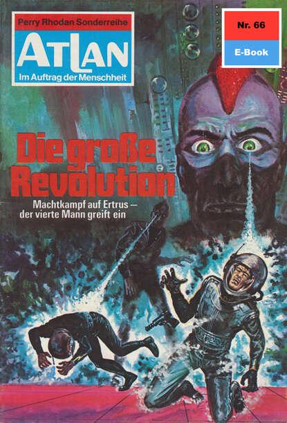 Hans Kneifel Atlan 66: Die große Revolution hans kneifel atlan 579 die dunkelwelt