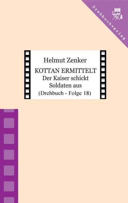 Helmut Zenker Kottan ermittelt: Der Kaiser schickt Soldaten aus helmut zenker kottan ermittelt der beste rock n roll in stadlau