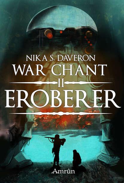 Фото - Nika S. Daveron War Chant 2: Eroberer nika s daveron bedford heart