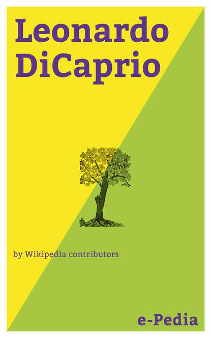 silvia aeschbach leonardo dicaprio trifft keine schuld Wikipedia contributors e-Pedia: Leonardo DiCaprio