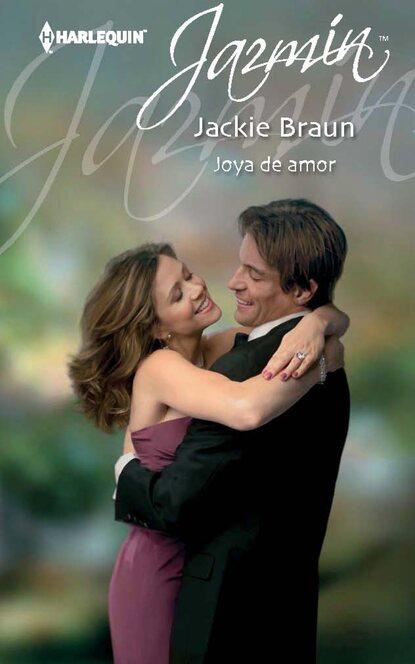 Фото - Jackie Braun Joya de amor jackie braun the fiancée fiasco