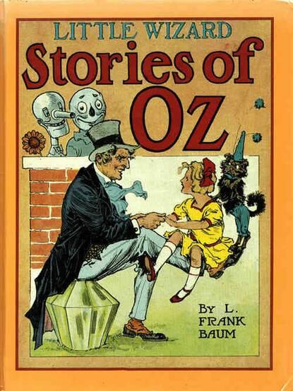 Фото - L. Frank Baum Little Wizard Stories of Oz l frank baum das wunderbare land von oz