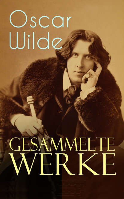Фото - Оскар Уайльд Gesammelte Werke heinrich zschokke gesammelte werke