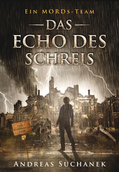 Andreas Suchanek Ein MORDs-Team - Band 12: Das Echo des Schreis (All-Age Krimi) mary ann fox je dunkler das grab mags blake ein cornwall krimi band 2 ungekürzt