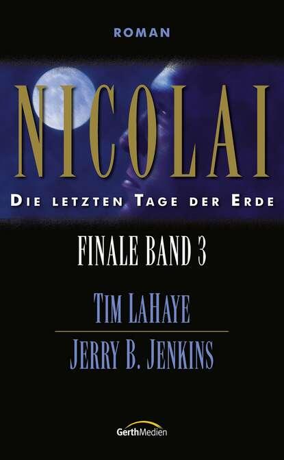 tim lahaye die ernte finale 4 Tim LaHaye Nicolai - Finale 3