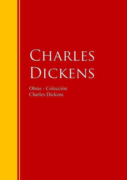 Фото - Чарльз Диккенс Obras - Colección de Charles Dickens jose marti obras colección de josé martí