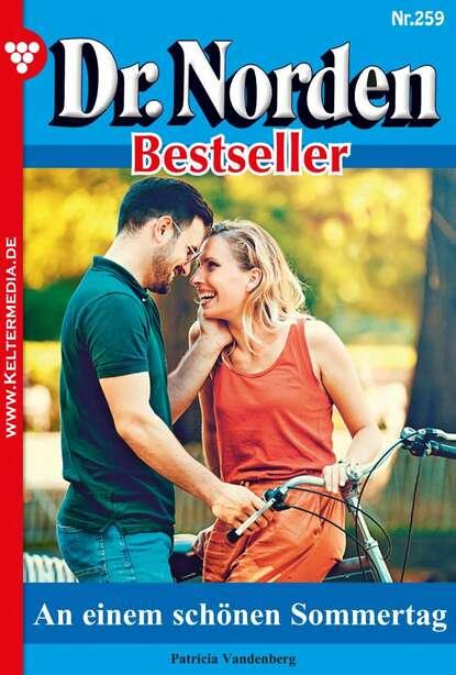 Фото - Patricia Vandenberg Dr. Norden Bestseller 259 – Arztroman patricia vandenberg dr norden bestseller 259 – arztroman
